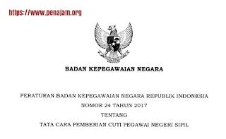 Download Unduh Peraturan Kepala BKN Nomor 24 Tahun 2017 Tentang Tata Cara pemberian Cuti PNS