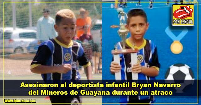 Asesinaron al deportista infantil Bryan Navarro del Mineros de Guayana durante un atraco