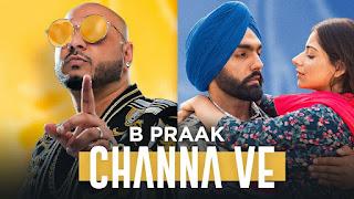 Channa Ve Lyrics - Sufna - B Praak & Ammy Virk
