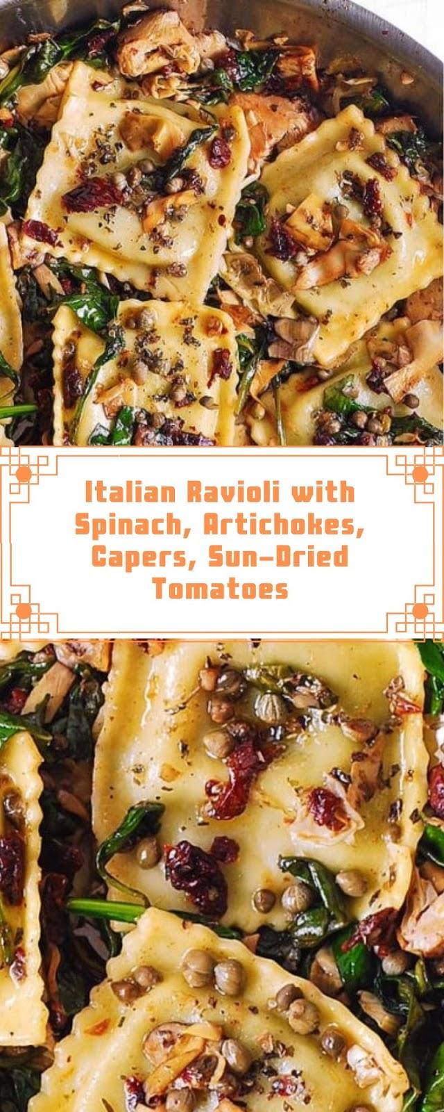 Italian Ravioli with Spinach, Artichokes, Capers, Sun-Dried Tomatoes