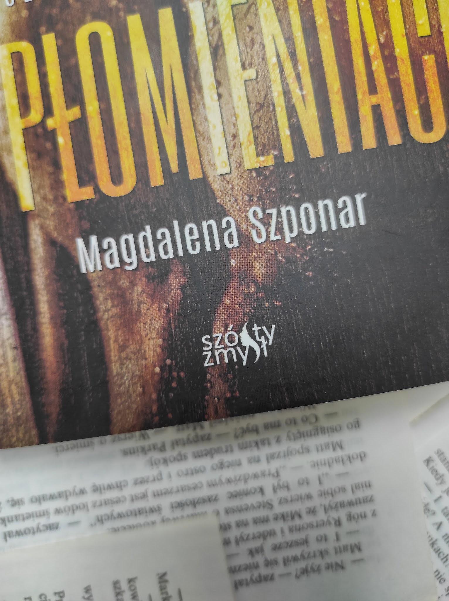 """""""W płomieniach"""" Magdalena Szponar"""