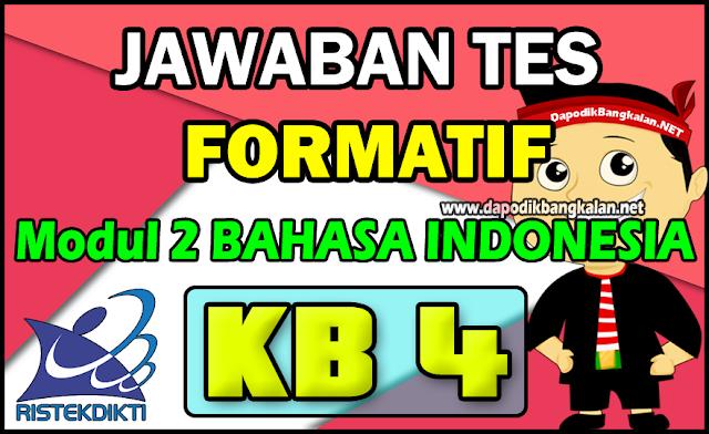 Jawaban Formatif Modul 2 KB 4 Bahasa Indonesia