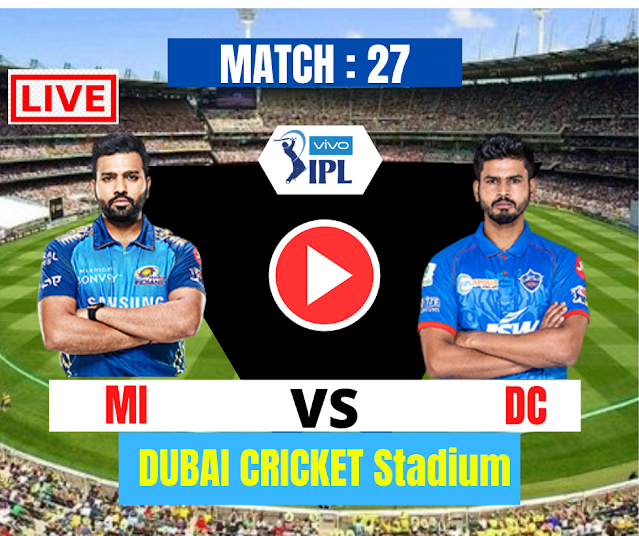DREAM11 IPL 2020, MATCH 27: MI VS DC, DC won the Toss and elected to bat
