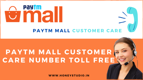 Paytm Mall Customer Care Number Toll Free