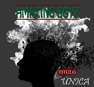 Amazing-Boyz-Única