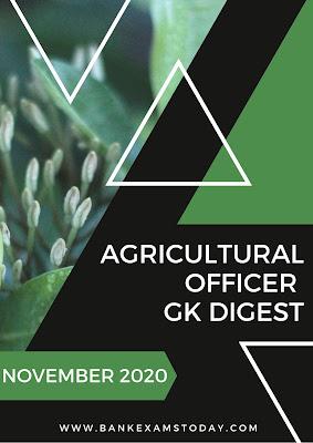 Agricultural Officer GK Digest: November 2020