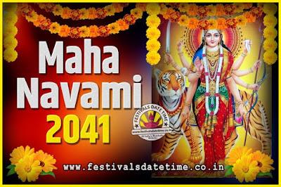 2041 Maha Navami Pooja Date and Time, 2041 Maha Navami Calendar