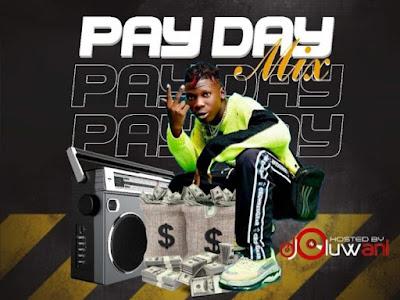 [MIXTAPE] Dj Oluwani - Pay Day Mixtape