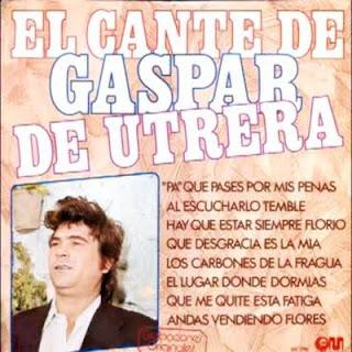 """GASPAR DE UTRERA, PEDRO ESCALONA """"EL CANTE DE GASPAR DE UTRERA"""" LP 1978 GRAMUSIC. REEDICIÓN DEL DIS DE 1972 DE MOVIEPLAY"""