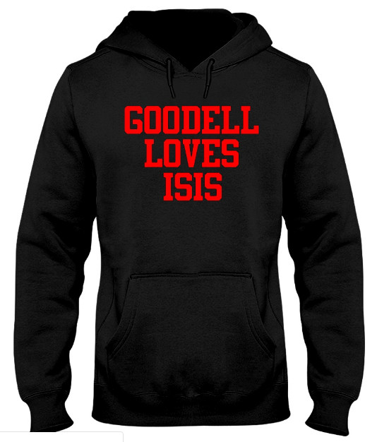 Goodell Loves Isis Hoodie, Goodell Loves Isis Sweatshirt, Goodell Loves Isis Sweater, Goodell Loves Isis T Shirt