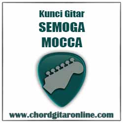 Chord Mocca Semoga