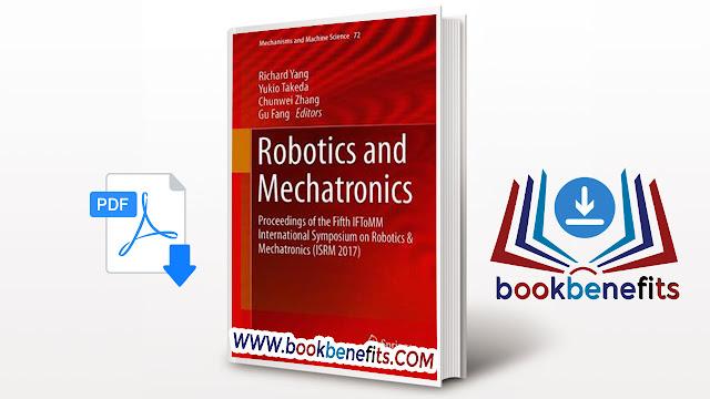 Mechanism Machine Robotics and Mechatronics Sciences pdf