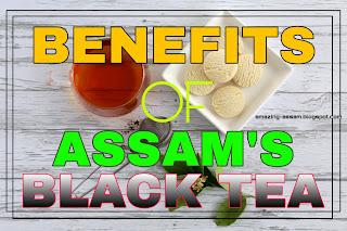 Benefits of consuming assam black tea