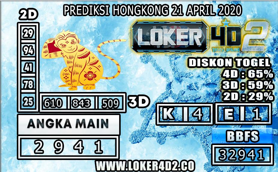 PREDIKSI TOGEL HONGKONG LOKER4D2 21 APRIL 2020