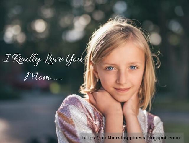 I Really Love You Mom.....!!!
