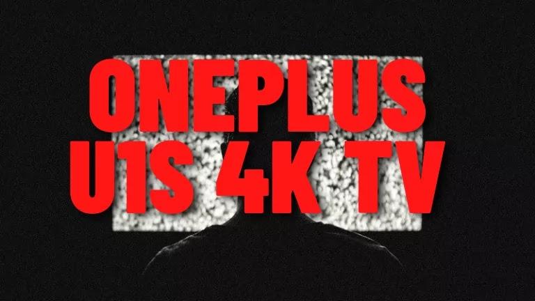 OnePlus U1S 4K TV Price In India : Specs, Picture Quality