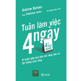 The 4 Day Week - Tuần Làm Việc 4 Ngày ebook PDF-EPUB-AWZ3-PRC-MOBI