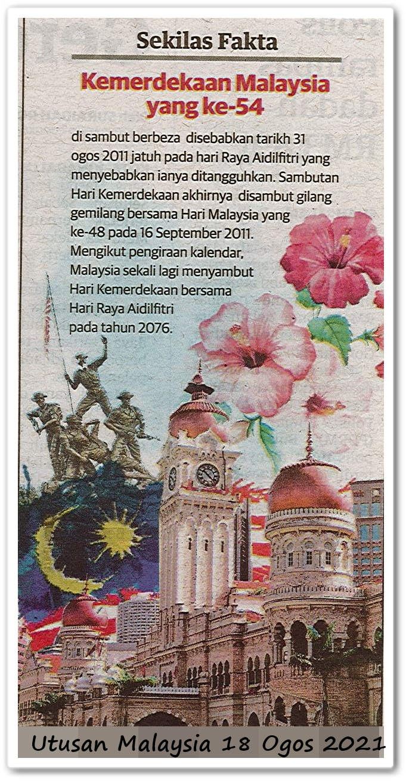Sekilas fakta : Kemerdekaan Malaysia yang ke-54
