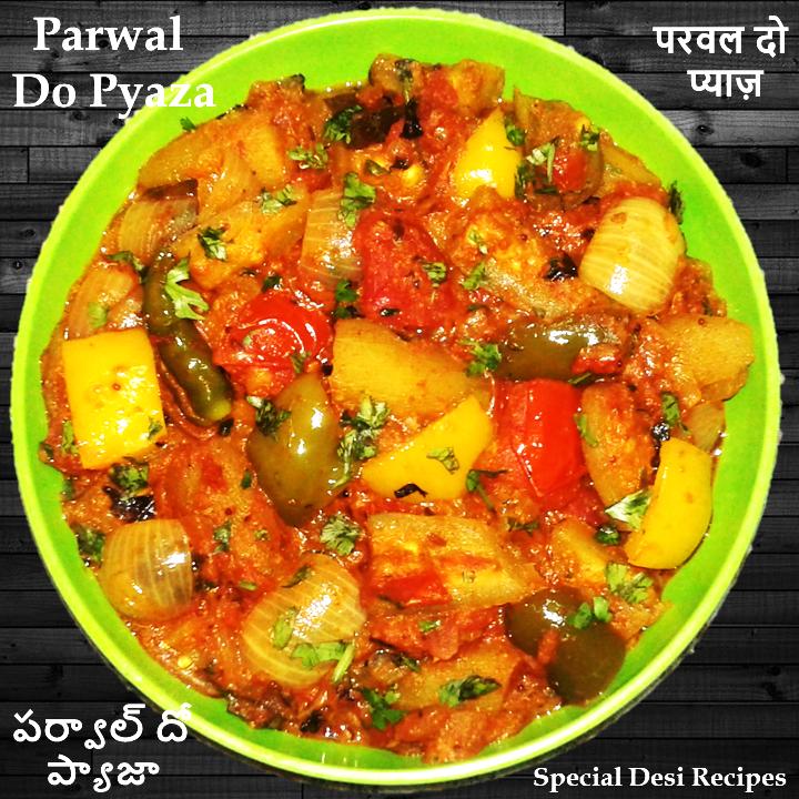 Parwal do pyaza specialdesirecipes