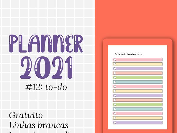 PLANNER 2021 #12: Listas de tarefas gratuito para download