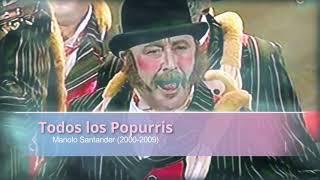 Los Popurris de las Chirigotas de Manolo Santander Cahué de la decada del 2000 (2000-2009)