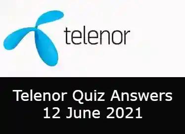 12 June Telenor Answers Today   Telenor Quiz Today 12 June 2021