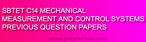 DIPLOMA MEASUREMENT AND CONTROL SYSTEMS MODEL PAPERS - POLYTECH4U