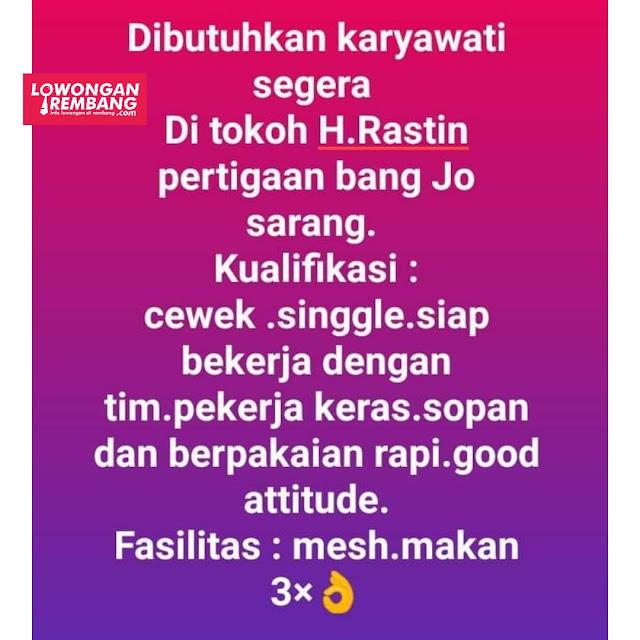 Lowongan Kerja Karyawati Toko H. Rastin Sarang Rembang