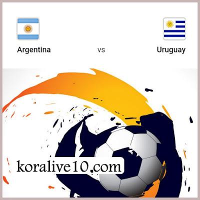 موعد مباراة الأرجنتين × أوروجواي الودية|كورةلايف10