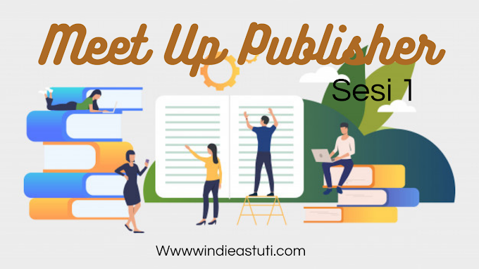 Meet Up Publisher [Sesi I]