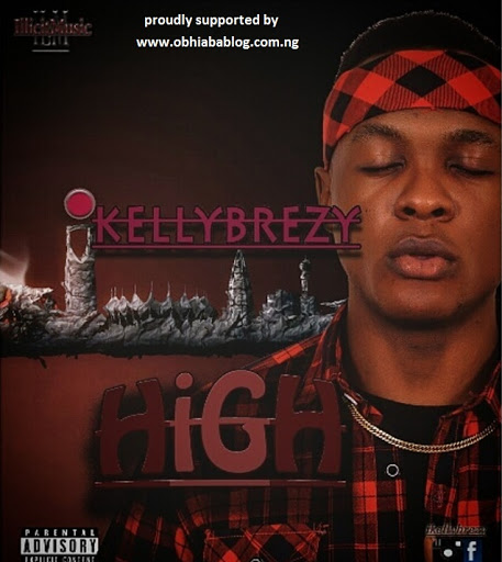 Download Audio: Ikelly Brezy - High