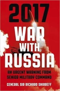"""Το εξώφυλλο του βιβλίου """"2017: War with Russia"""", που έγραψε ο πρώην υποδιοικητής του ΝΑΤΟ Sir Alexander Richard Shirreff"""