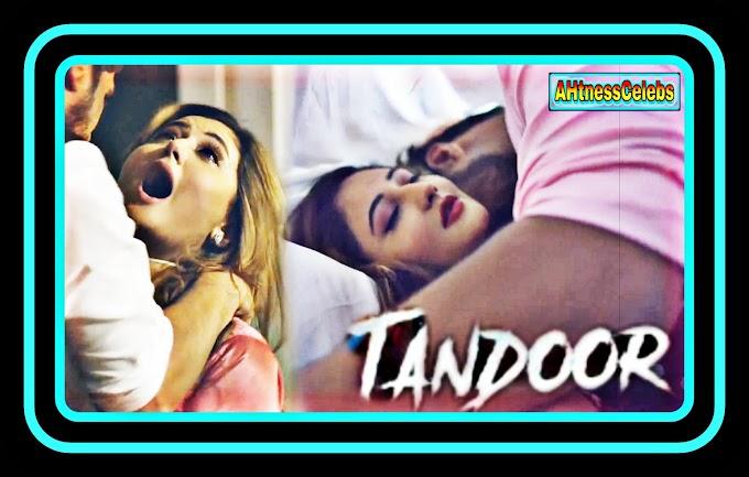 Rashami Desai sexy scene - Tandoor (2021) HD 720p