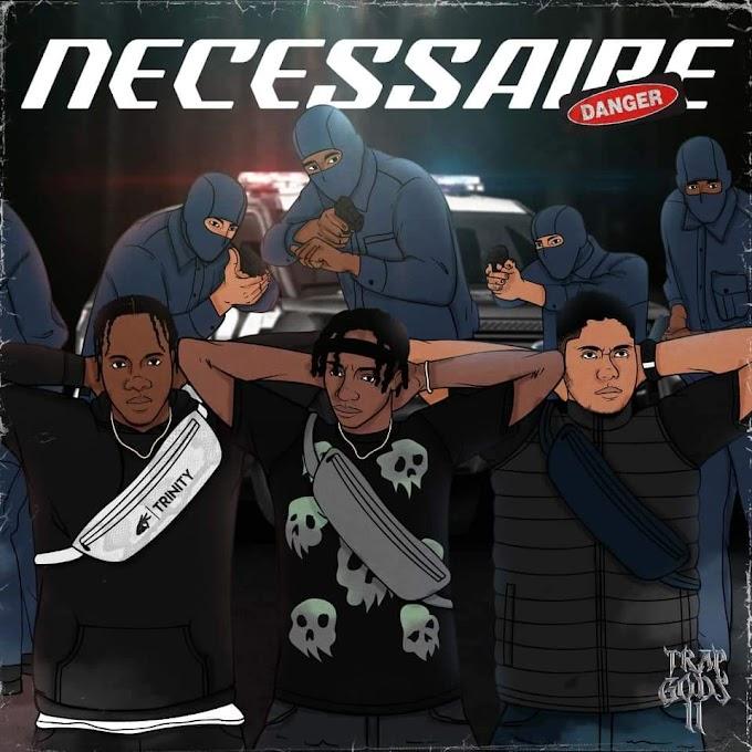 TRINITY 3NITY - Necessaire (Rap) [Download]