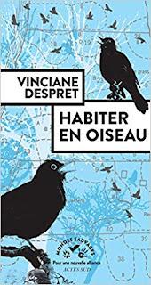 habiter en oiseau - Despret - Actes sud - plumages.fr