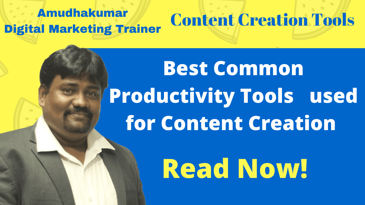 Common Productivity Tools used for Content Creation