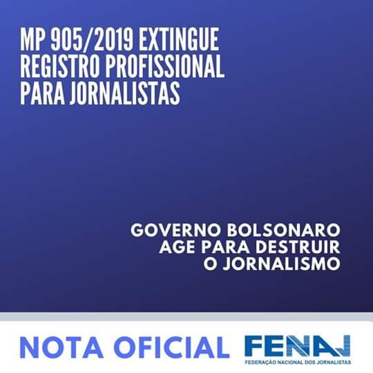 NOTA OFICIAL: Governo Bolsonaro age para destruir Jornalismo com MP inconstitucional