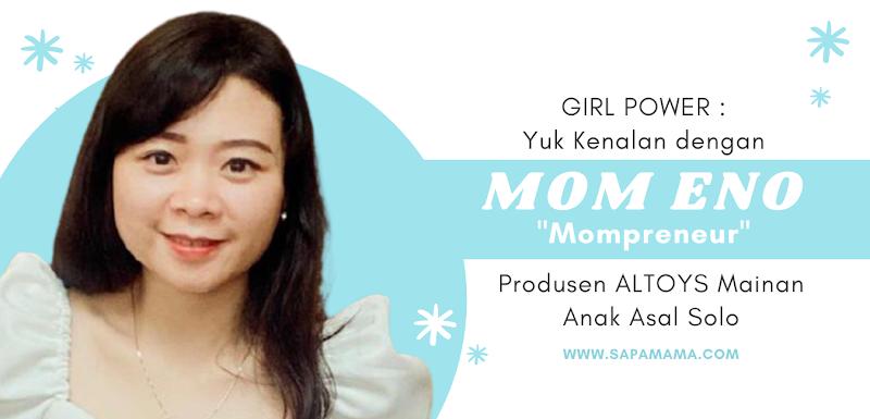 Girl Power : Yuk Kenalan Dengan Mom Eno, Mompreneur Produsen ALTOYS Mainan Anak Asal Solo