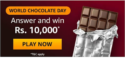 Amazon World Chocolate Day Quiz Answers Win – Rs.10000