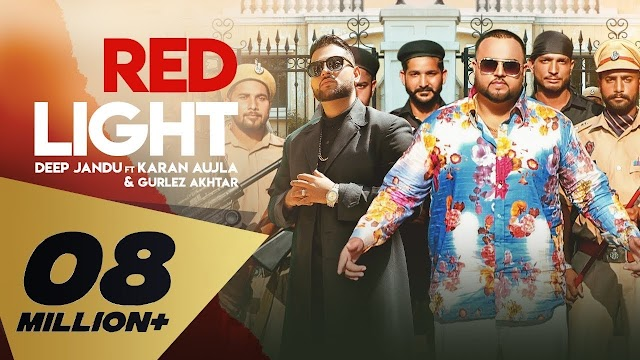 Red Light Lyrics - Deep Jandu Ft. Karan Aujla & Gurlez Akhtar