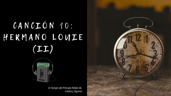 ¡Disponible la parte 2 del capítulo 10 de El Tiempo del Príncipe Pálido: Hermano Louie!