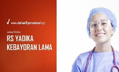 Jadwal Dokter RS Yadika Kebayoran Lama