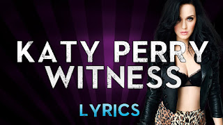 Witness Lyrics Katy Perry explodelyrics