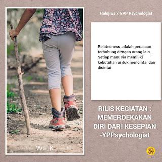 Webinar YPP Psychologist x Halojiwa Indonesia - Memerdekakan Diri dari Kesepian