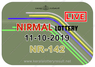 kerala lottery kl result, yesterday lottery results, lotteries results, keralalotteries, kerala lottery, keralalotteryresult, kerala lottery result, kerala lottery result live, kerala lottery today, kerala lottery result today, kerala lottery results today, today kerala lottery result, Nirmal lottery results, kerala lottery result today Nirmal, Nirmal lottery result, kerala lottery result Nirmal today, kerala lottery Nirmal today result, Nirmal kerala lottery result, live Nirmal lottery NR-142, kerala lottery result 11.10.2019 Nirmal NR 142 11 October 2019 result, 11 10 2019, kerala lottery result 11-10-2019, Nirmal lottery NR 142 results 11-10-2019, 11/10/2019 kerala lottery today result Nirmal, 11/10/2019 Nirmal lottery NR-142, Nirmal 11.10.2019, 11.10.2019 lottery results, kerala lottery result October 11 2019, kerala lottery results 11th October 2019, 11.10.2019 week NR-142 lottery result, 11.10.2019 Nirmal NR-142 Lottery Result, 11-10-2019 kerala lottery results, 11-10-2019 kerala state lottery result, 11-10-2019 NR-142, Kerala Nirmal Lottery Result 11/10/2019, KeralaLotteryResult.net