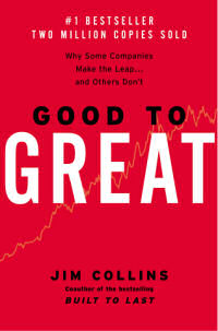 "Cover shot of the book ""Good to Great"" by Jim Collins"
