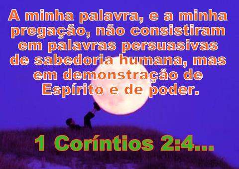 Resultado de imagem para 1 Coríntios 2:4,5