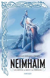 Neimhaim: Los hijos de la nieve y la tormenta - Aranzazu Serrano Lorenzo