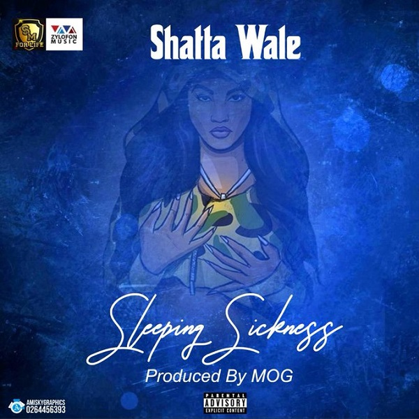Mp3 Download | Shatta Wale – Sleeping Sickness | [Official Song Audio]-Enjoy......