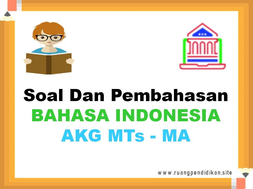 Soal Kompetensi Pedagogik Bahasa Indonesia